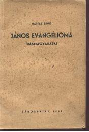 János evangélioma - Régikönyvek