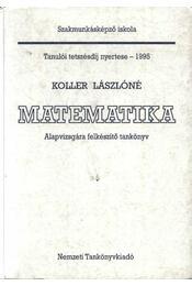 Matematika - Alapvizsgára felkészítő - Régikönyvek