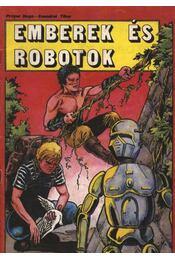 Emberek és robotok - Régikönyvek