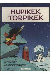 Hupikék törpikék (A pilótörp; Az időbepörgető) - Régikönyvek