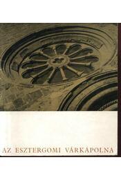 Az esztergomi Várkápolna - Régikönyvek