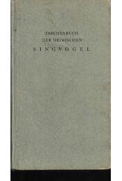 Taschenbuch der heimischen singvögel - Régikönyvek
