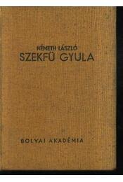 Szekfű Gyula - Régikönyvek
