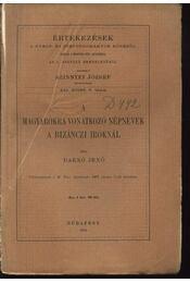 A magyarokra vonatkozó népnevek a bizánczi iróknál - Régikönyvek