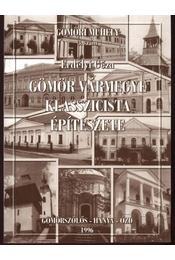 Gömör vármegye klasszicista építészete - Régikönyvek