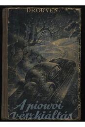 A piowoi vészkiáltás - Régikönyvek
