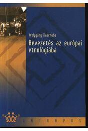 Bevezetés az európai etnológiába - Régikönyvek