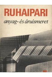 Ruhaipari anyag- és áruismeret III. - Régikönyvek