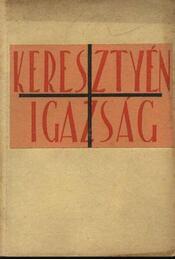 Keresztyén igazság IX. évf. 1942. - Régikönyvek