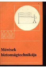Mérések biztonságtechnikája - Régikönyvek