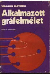 Alkalmazott gráfelmélet - Régikönyvek