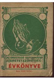 Az Országos Református Szeretetszövetség Évkönyve XIV. évf. - Régikönyvek