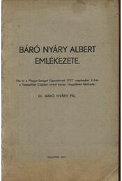 Báró Nyáry Albert emlékezete (dedikált) - Régikönyvek