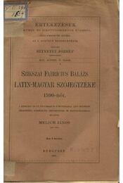 Szikszai Fabricius Balázs latin-magyar szójegyzéke 1590-ből - Régikönyvek