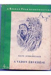 A vadon érverése - Régikönyvek