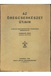 Az öregcserkészet útjain - Régikönyvek