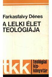A lelki élet teológiája - Régikönyvek