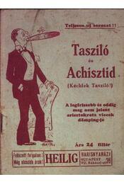 Tasziló és Achisztid (Kéchlek Tasziló!) - Régikönyvek