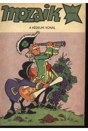 A védelmi vonal (Mozaik 1978/7.) - Régikönyvek