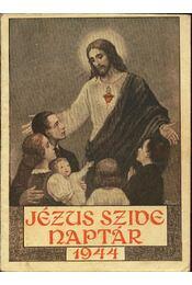 Jézus Szíve naptár 1944 - Régikönyvek