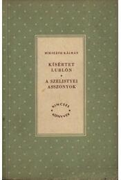 Kísértet Lublón; A szelistyei asszonyok - Régikönyvek