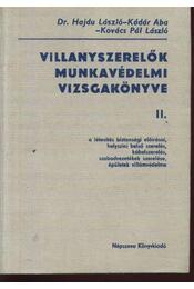 Villanyszerelők munkavédelmi vizsgakönyve II. - Régikönyvek