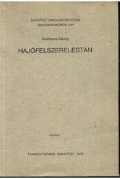 Hajófelszereléstan - Régikönyvek