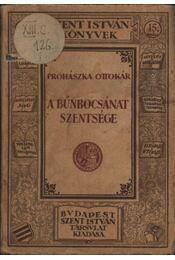 A bűnbocsánat szentsége - Régikönyvek