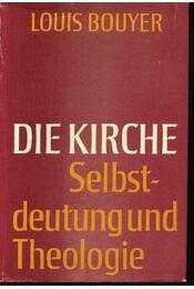 Die kirche Selbstdeutung und Theologie - Régikönyvek