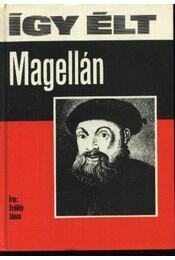 Így élt Magellán - Régikönyvek