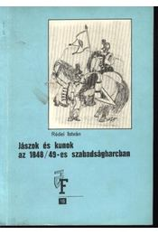 Jászok és kunok az 1848/49-es szabadságharcban - Régikönyvek