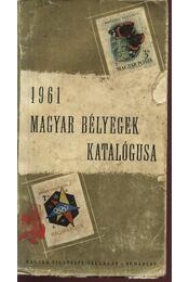 Magyar bélyegek katalógusa 1961 - Régikönyvek