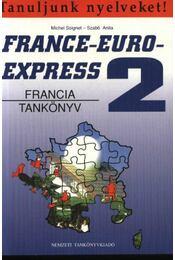 France-Euro-express 2 (Francia tankönyv + munkafüzet) - Régikönyvek