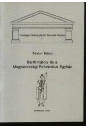 Barth Károly és a Magyarországi Református Egyház - Régikönyvek
