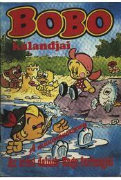 Bobo kalandjai - A műugróverseny; Az erdei dalnok; Hugo furfangjai - Régikönyvek