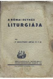 A római egyház liturgiája - Régikönyvek