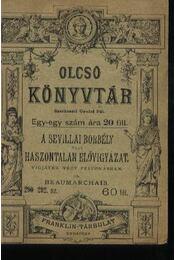 A sevillai borbély vagy Haszontalan elővigyázat - Régikönyvek