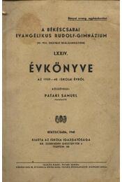 A békéscsabai evangélikus Rudolf-gimnázium Évkönyve az 1939-40. iskolai évről - Régikönyvek