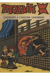 Csetepaté a császári udvarban (Mozaik 1989/10.) - Régikönyvek