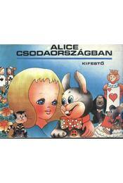Alice csodaországban kifestő - Régikönyvek