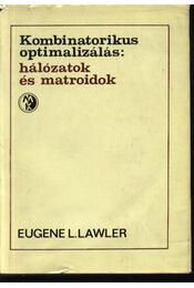 Kombinatorikus optimatizálás: hálózatok és matroidok - Régikönyvek