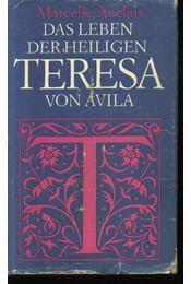 Das leben der heilingen Teresa von Avila - Régikönyvek