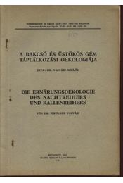 A bakcsó és az üstökös gém táplálkozási oekologiája - Régikönyvek