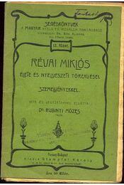Révai Miklós élete és nyelvészeti törekvései, szemelvényekkel - Régikönyvek