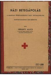 Házi betegápolás - Régikönyvek