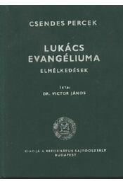 Lukács evangéliuma - Régikönyvek
