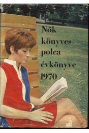 Nők Könyvespolca Évkönyve 1970 - Régikönyvek