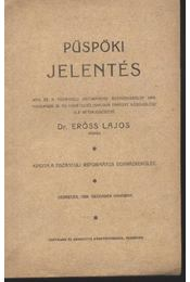 Püspöki jelentés - Régikönyvek