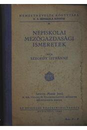Népiskolai mezőgazdasági ismeretek - Régikönyvek