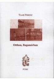 Otthon, Bagamérban - Taar Ferenc - Régikönyvek